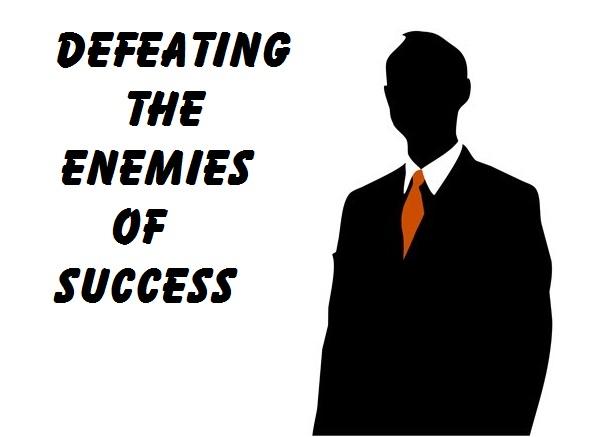 10 Extreme Dangerous Enemies of Success