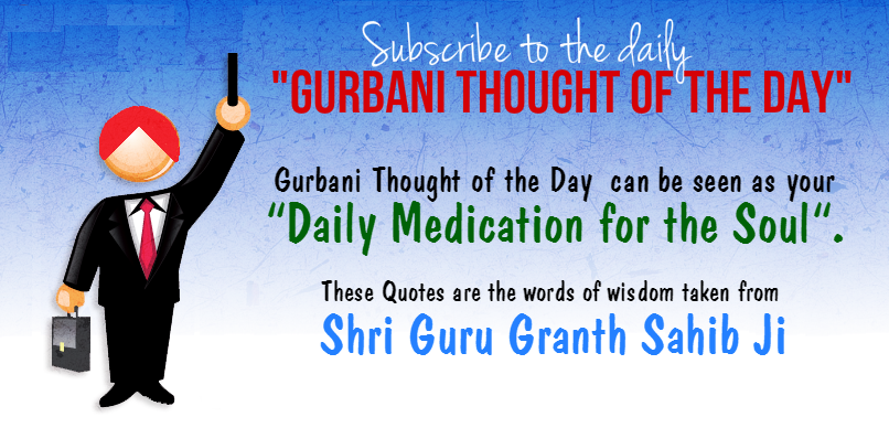 Subscription to Power of Gurbani Thought of the day (www.sikhprofessionals.net)