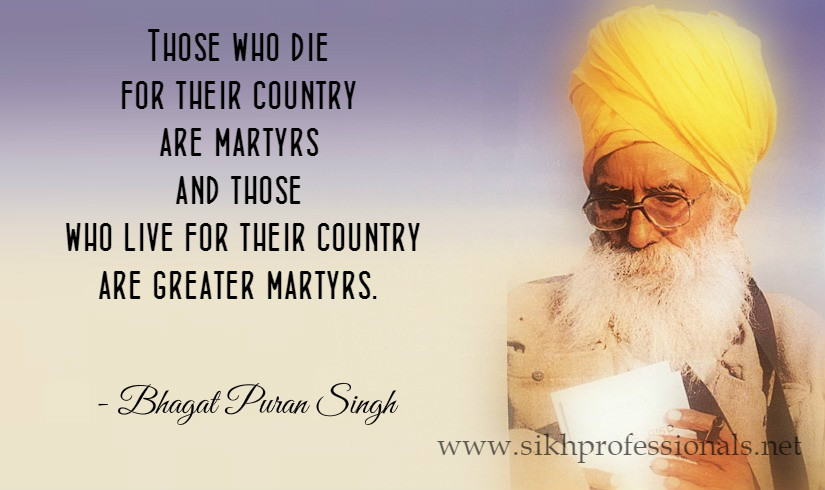 Bhagat Puran Singh Quote1 - Eh Janam Tumhare Lekhe (www.sikhprofessionals.net)