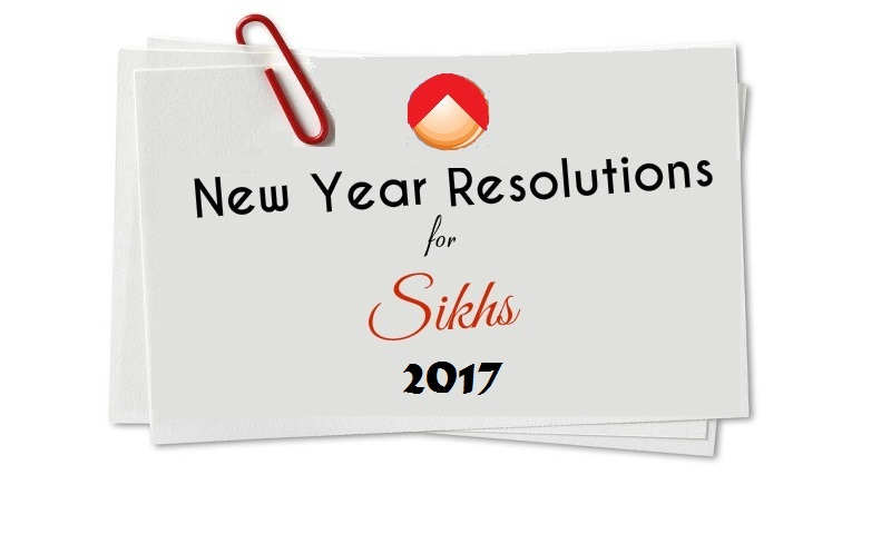 life changing new year resolutions for sikhs sikh